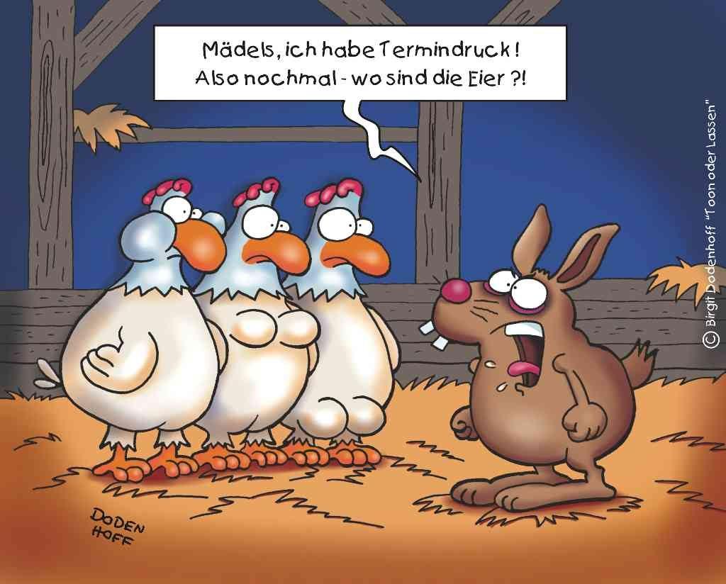 Auch das beschaffen der Eier zu Ostern gestaltet sich manchmal schwieriger als gedacht.