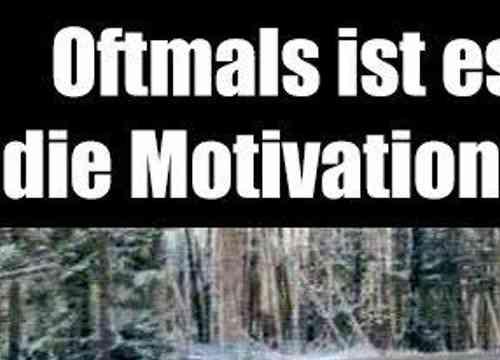 Findest auch du schwer die Motivation, manchmal findet sie dich!
